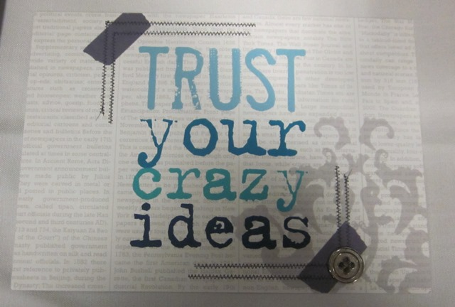 Mds trust your crazy ideas
