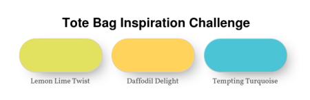 Tote Bag Inspiration Challenge