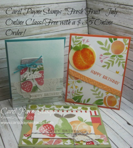 Stampin_up_Fresh_Fruits_July Online Class - Copy