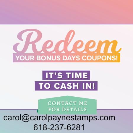 Stampin_up_bonus_days_coupons_redemption_carolpaynestamps