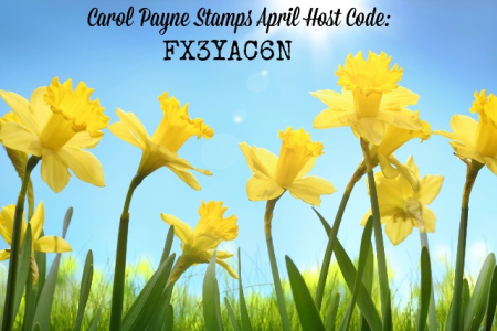 April Host Code Carol Payne Stamps