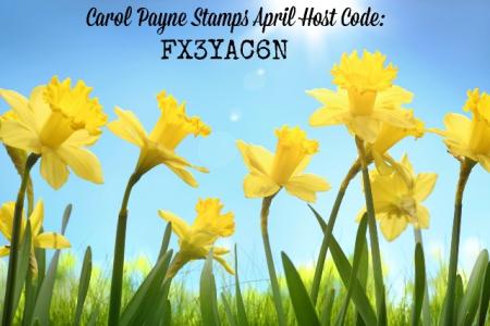 April Host Code Carol Payne Stamps