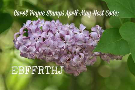 April May Host Code Carol Payne Stamps